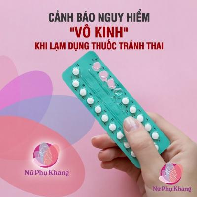 Cảnh báo nguy hiểm vô kinh khi lạm dụng thuốc tránh thai